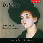 Debussy - Songs For His Muse