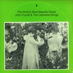 John Purcell & The Cathedral Strings - The Worlds Most Beautiful Music