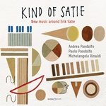Kind of Satie: New Music around Erik Satie