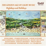 THE GOLDEN AGE OF LIGHT MUSIC - HIGHDAYS & HOLIDAYS