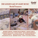 THE GOLDEN AGE OF LIGHT MUSIC - BUIRED TREASURES
