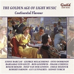 THE GOLDEN AGE OF LIGHT MUSIC: CONTINENTAL FLAVOUR