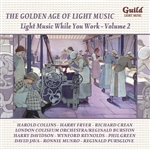 The Golden Age of Light Music; Light Music While You Work, Volume 2