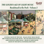 The Golden Age of Light Music: Bandstand in the Park-Volume 2