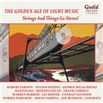 The Golden Age of Light Music: Strings And Things Go Stereo!