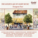 The Golden Age Of Light Music - European Tour