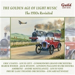 The Golden Age Of Light Music - The 1930s Revisited