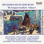 The Golden Age of Light Music: The Composer Conducts - Volume 1