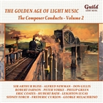 The Golden Age of Light Music: The Composer Conducts - Volume 2