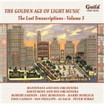 The Golden Age of Light Music: The Lost Transcriptions, Volume 3
