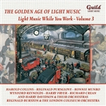 The Golden Age of Light Music: Light Music While You Work, Volume 3