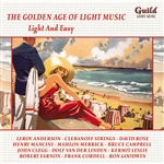 The Golden Age of Light Music - Light And Easy