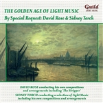 The Golden Age of Light Music - By Special Request: David Rose & Sidney Torch