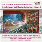 British Cinema And Theatre Orchestras - Volume 4