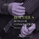 Boethius: Songs of Consolation