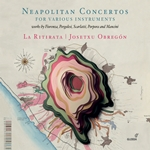 Neapolitan Concertos for Various Instruments