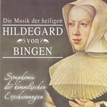 Hildegard von Bingen: Symphony of the Celestial Apparitions