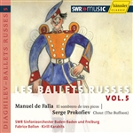 FALLA, M. de: Sombrero de tres picos (El) / PROKOFIEV, S.: The Tale of the Buffoon (Ballets Russes, Vol. 5) (Bolon, Karabits)