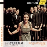 SOUTH WEST GERMAN RADIO BIG BAND: Kings of Swing, Op. 1