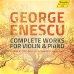 ENESCU, G.: Violin and Piano Works (Complete) (Azoitei, E. Stan)