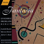 Berlin Dreiklang Ensemble - FANTASIA