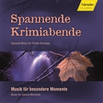 SPANNENDE KRIMIABENDE - Classical Music for Thriller Evenings