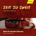 ZEIT ZU ZWEIT - Classical Music for Togetherness