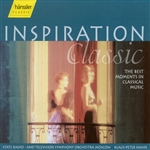 INSPIRATION CLASSIC - The Best Moments in Classical Music (Moscow State Radio and Television Symphony, K.P. Hahn)