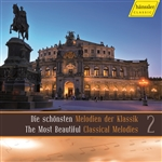 SCHONSTEN MELODIEN DER KLASSIK 2 (Der) (The Most Beautiful Classic Melodies 2)