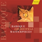 Orchestral Music (Baroque) - HANDEL, G.F. / BACH, J.S. / PACHELBEL, J. / CORELLI, A. / PURCELL, H. / VIVALDI, A. (Baroque Orchestral Masterpieces)