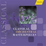 Orchestral Music (Classical) - HAYDN, J. / MOZART, W.A. / BACH, C.P.E. / BEETHOVEN, L. van / ROSETTI, A. (Classical Orchestral Masterpieces)