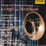 Intradas & Chorale Settings for Organ & Brass
