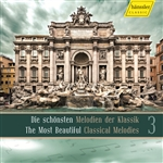 SCHONSTEN MELODIEN DER KLASSIK 3 (Die) (The Most Beautiful Classic Melodies 3)