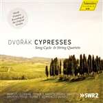 DVORAK, A.: Cypresses / Echo of Songs (Ullmann, Bruns, Bennewitz Quartet)