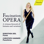 Fascination Opera: A Virtuoso Firework of Fantasies & Variations