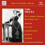 MELBA, Nellie: American Recordings, Vol. 3 (1907-1916)