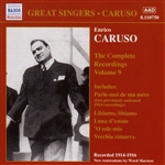 CARUSO, Enrico: Complete Recordings, Vol.  9 (1914-1916)