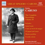 CARUSO, Enrico: Complete Recordings, Vol. 10 (1916-1917)