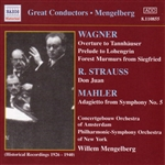 WAGNER, R.: Overtures / STRAUSS, R.: Don Juan (Mengelberg) (1926-1940)