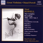 POWELL, Maud: Complete Recordings, Vol.  3 (1904-1917)