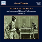 WOMEN AT THE PIANO - AN ANTHOLOGY OF HISTORIC PERFORMANCES, Vol. 4 (1921-1955)
