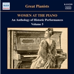 WOMEN AT THE PIANO - AN ANTHOLOGY OF HISTORIC PERFORMANCES, Vol. 5 (1923-1955)