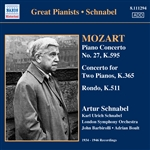 MOZART, W.A.: Piano Concerto No. 27 / Concerto for 2 Pianos in E-Flat Major / Rondo in A minor (Schnabel) (1934-1946)
