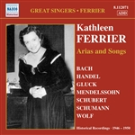 Vocal Recital: Ferrier, Kathleen - BACH, J.S. / HANDEL, G.F. / GLUCK, C.W. / MENDELSSOHN, Felix / SCHUBERT, F. (Arias and Songs) (1946-1950)