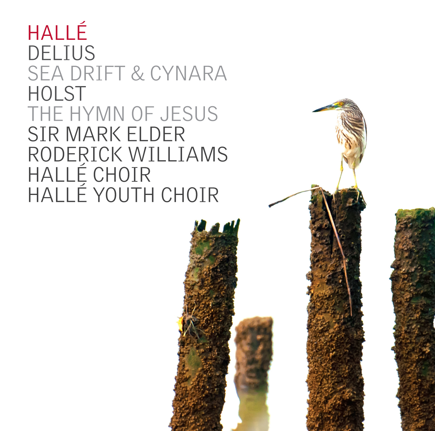 Holst: The Hymn of Jesus/Delius: Sea Drift & Cynara