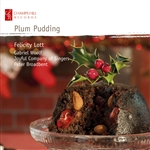 Plum Pudding: Songs for Christmas