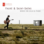 Fauré & Saint-Saëns - Works for Cello & Piano
