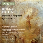Peter Racine Fricker - The Vision of Judgement/Symphony No.5