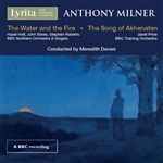 Milner - The Water and the Fire/The Song of Akhenaten