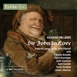 Vaughan Williams - Sir John in Love